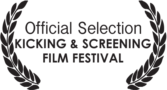 Kicking and Screening Film Festival Laurels